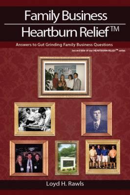 family_business_heartburn_relief_loyd_rawls